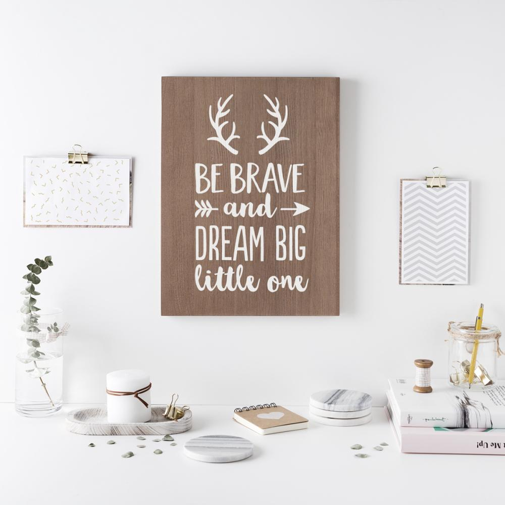 Cartel de madera 'Be brave'