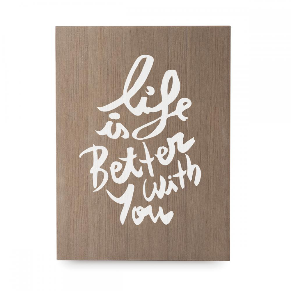 Life is better with you 1