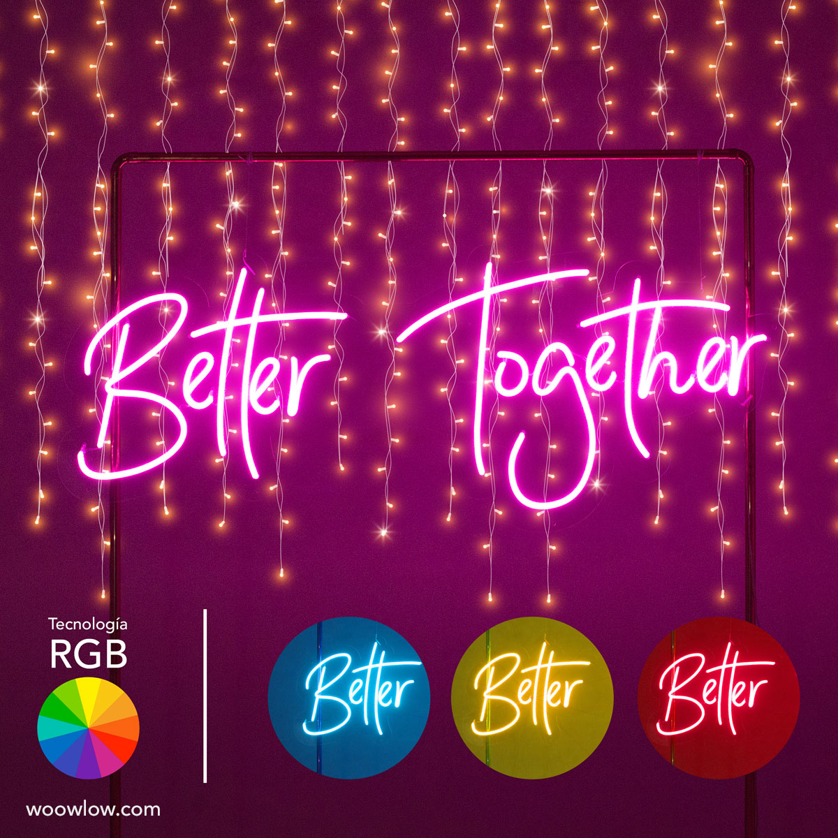 Alquiler de neón evento 'Better Together' RGB
